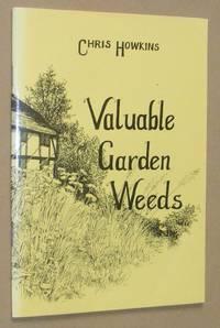 Valuable Garden Weeds