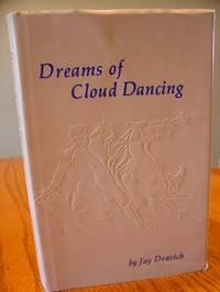 Dreams Of Cloud Dancing
