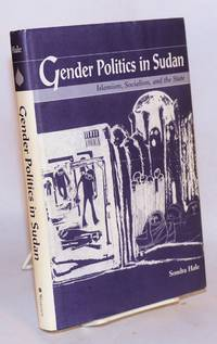 image of Gender politics in Sudan; Islamism, Socialism, and the State