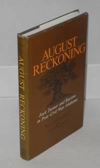 image of August reckoning; Jack Turner and racism in post-Civil War Alabama