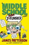 image of I Even Funnier: A Middle School Story