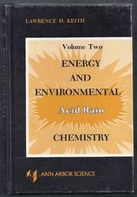 Energy and Environmental Chemistry. Volume Two. Acid Rain
