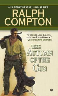 image of Autumn Of Gun,The (Ralph Compton): 3 (Trail of the Gunfighter Western)