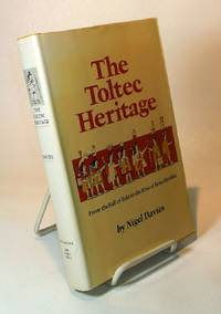 The Toltec Heritage.  From the Fall of Tula to the Rise of Tenochtitlán.
