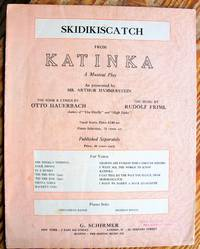 image of Skidikiscatch: From Katinka, a Musical Play