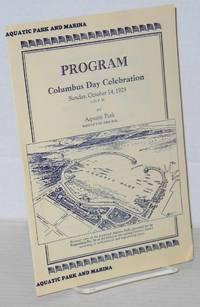 Aquatic Park and Marina program; Columbus Day Celebration, Sunday, October 14, 1928