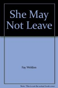 She May Not Leave