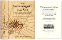 The Sovereignty of the Sea. An Historical Account of the Claims of..