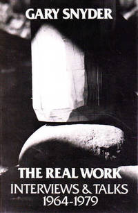 The Real Work: Interviews and Talks 1964-1979
