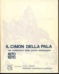 IL CIMON DELLA PALA 1870 - 1970