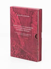 Introducción a la Cosmografía y las Cuatro Navegaciones de Américo Vespucio [Complete Set]