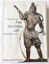 A History of Far Eastern Art by  Sherman E Lee - Paperback - from World of Books Ltd and Biblio.com