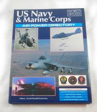 US Navy & Marine Corps Air Power Directory (World Air Power Journal)