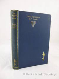 image of The Hounds of God [The Uniform edition of the novels of Rafael Sabatini]