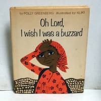 image of Oh, Lord, I Wish I Was a Buzzard