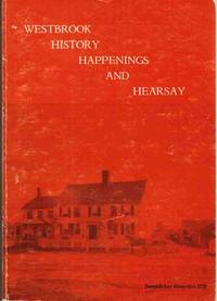 Westbrook History Happenings and Hearsay