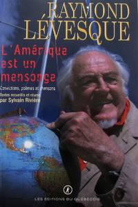 image of L'Amérique est un mensonge. Convictions, poèmes et chansons