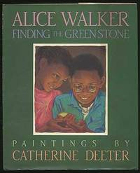 Finding the Green Stone by  Alice WALKER - Signed First Edition - 1991 - from Between the Covers- Rare Books, Inc. ABAA and Biblio.com