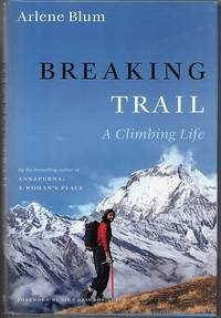 image of Breaking Trail: A Climbing Life (SIGNED)