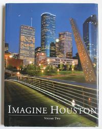 Imagine Houston. Volume Two - 2010
