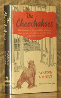 THE CHEECHAKOES by Wayne Short - First printing - 1964 - from Andre Strong Bookseller and Biblio.com
