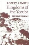 image of Kingdoms Of The Yoruba
