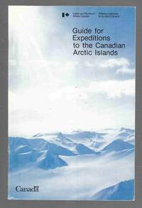 Guide for Expeditions to the Canadian Arctic Islands