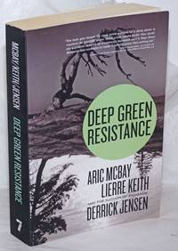 image of Deep Green Resistance; Strategy to Save the Planet
