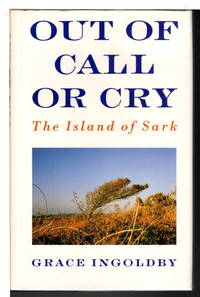 OUT OF CALL OR CRY:  The Island of Sark.