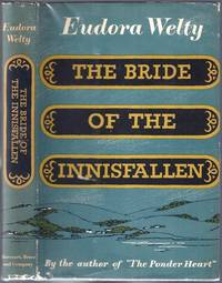 The Bride of the Innisfallen and Other Stories [Signed]; NY: Harcourt, Brace and Company, 1955