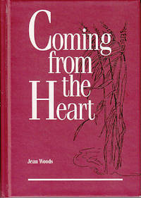Coming From the Heart - A Book of Verse Gleaned From Meditative Insights - SIGNED
