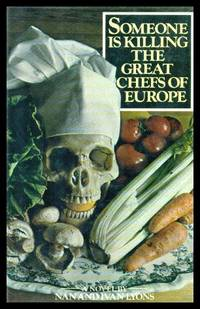 SOMEONE IS KILLING THE GREAT CHEFS OF EUROPE - A Natasha O'Brien Mystery