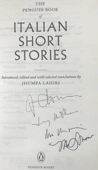 PENGUIN BOOK OF ITALIAN SHORT STORIES (SIGNED 4 TIMES)