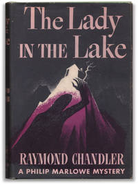 The Lady in the Lake: A Philip Marlow Mystery.