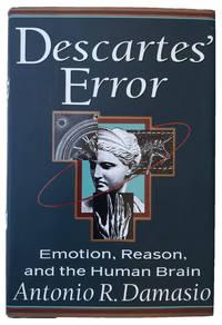 Descartes' Error; Emotion, Reason, and the Human Brain.