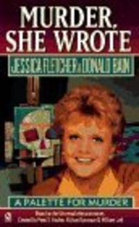 Murder, She Wrote: A Palette for Murder (Murder She Wrote)