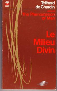 Le Milieu Divin: An Essay on the Interior Life