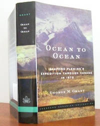 image of Ocean To Ocean: Sandford Fleming's Expedition Through Canada in 1872