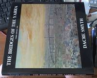 image of The Bridges of the Yarra:  A Book of Paintings, Poetry and Prose
