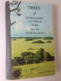 Trees of Everglades National Park and the Florida Keys.