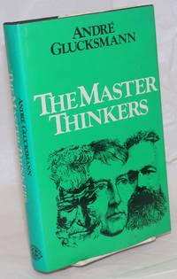 The master thinkers. Translated from the French by Brian Pearce