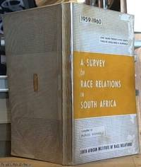 image of A Survey of Race Relations in South Africa 1959-1960