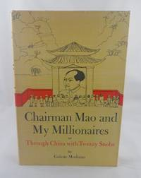 Twenty Snobs and Mao: Travelling De Luxe in Communist China