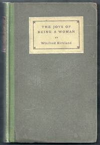 The Joys of Being a Woman and Other Papers by  Winifred Kirkland - Hardcover - from Gail's Books and Biblio.com