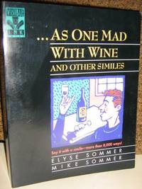 As One Mad with Wine