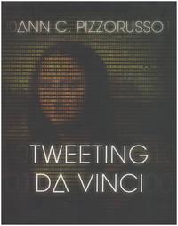 Tweeting Da Vinci