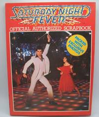 image of Saturday Night Fever Official Authorized Scrapbook