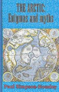 The Arctic : Enigmas and Myths