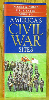Illustrated Guide to America's Civil War Sites
