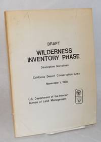 image of Draft; wilderness inventory phase; descriptive narratives, California Desert Conservation Area, November 1, 1978